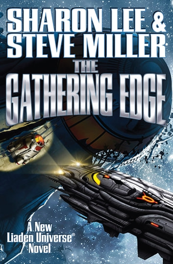 The Gathering Edge ebook by Sharon Lee,Steve Miller