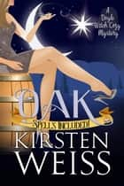 Oak - A Doyle Witch Cozy Mystery ebook by