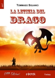La letizia del Drago ebook by Tommaso Sguanci