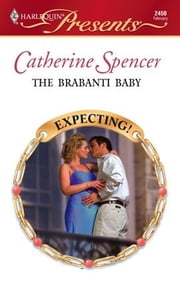 The Brabanti Baby ebook by Catherine Spencer