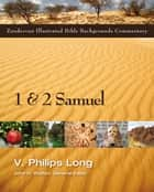 1 and 2 Samuel ebook by V. Philips Long,John H. Walton