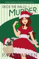 Deck The Halls and Murder ebook by