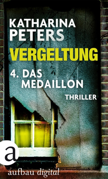 Vergeltung - Folge 4 - Das Medaillon ebook by Katharina Peters