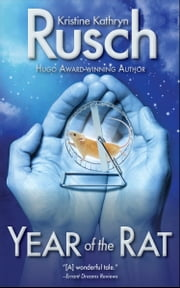 Year of the Rat ebook by Kristine Kathryn Rusch