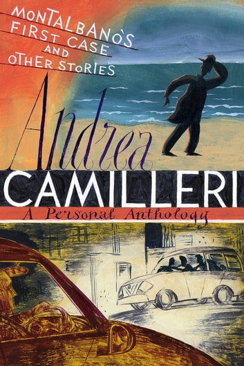 Montalbano's First Case and Other Stories ebook by Andrea Camilleri