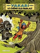 Yakari - tome 28 - Le Chene qui parlait ebook by Job, Derib, Derib