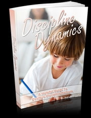 Discipline Dynamics ebook by Anonymous