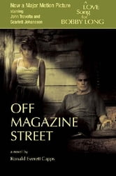 Off Magazine Street ebook by Ronald Everett Capps
