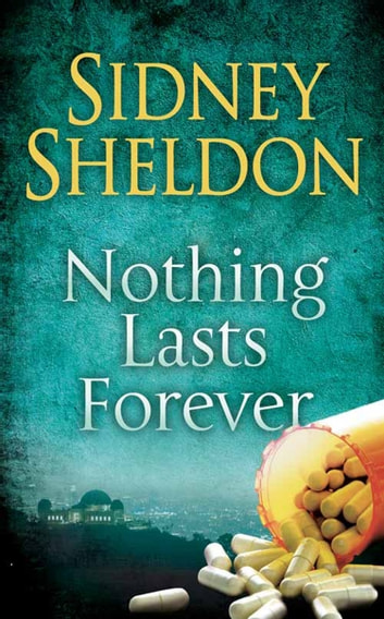 Nothing Lasts Forever ebook by Sidney Sheldon