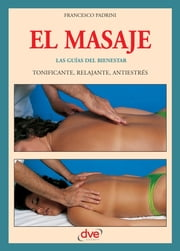 El masaje ebook by Francesco Padrini