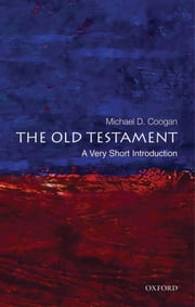 The Old Testament: A Very Short Introduction ebook by Michael Coogan