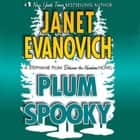 Plum Spooky - A Stephanie Plum Between the Numbers Novel sesli kitap by Janet Evanovich, Lorelei King