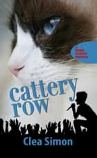 Cattery Row ebook by Clea Simon