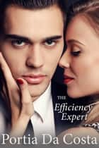The Efficiency Expert ebook by Portia Da Costa