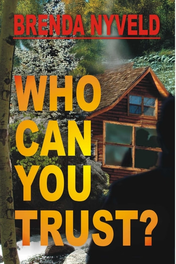 Who Can You Trust? ebook by Brenda Nyveld