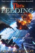 The Feeding ebook by Graham Murray