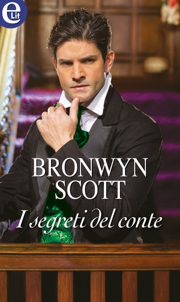I segreti del conte (eLit) ebook by Bronwyn Scott