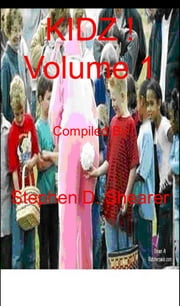 KIDZ! Volume 1 ebook by Stephen Shearer