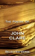 The Poetry Of John Clare ebook by John Clare