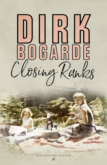 Closing Ranks ebook by Dirk Bogarde