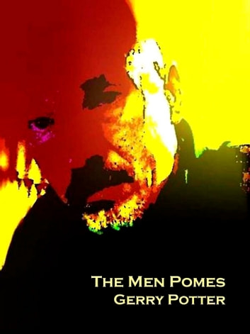 The Men Pomes ebook by Gerry Potter