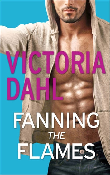 Fanning the Flames ebook by Victoria Dahl