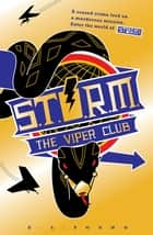 S .T. O. R. M. The Viper Club ebook by E. L. Young