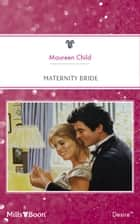 Maternity Bride ebook by Maureen Child