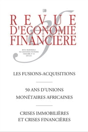 Les fusions-acquisitions - 50 ans d'unions monétaires africaines ebook by Ouvrage Collectif