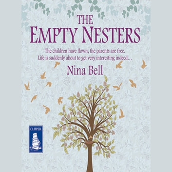 The Empty Nesters audiobook by Nina Bell