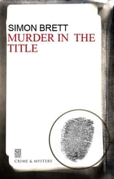 Murder in the Title ebook by Simon Brett