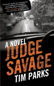 Judge Savage - A Novel ebook by Tim Parks