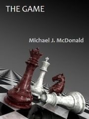 The Game ebook by Michael McDonald