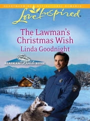 The Lawman's Christmas Wish ebook by Linda Goodnight