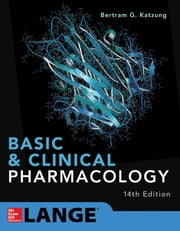 Basic and Clinical Pharmacology 14th Edition ebook by Bertram G. Katzung