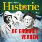 De erobret verden audiobook by All Verdens Historie