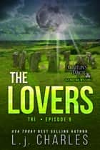 The Lovers - Caitlin's Tarot: The Ola Boutique Mysteries ebook by L.j. Charles