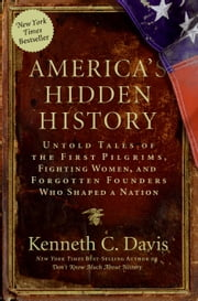 America's Hidden History ebook by Kenneth C. Davis