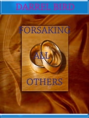 Forsaking All Others ebook by Kobo.Web.Store.Products.Fields.ContributorFieldViewModel