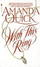 With This Ring ebook by Amanda Quick