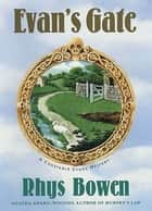 Evan's Gate ebook by Rhys Bowen