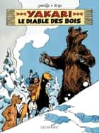Yakari - tome 20 - Le Diable des bois ebook by Job, Derib, Derib