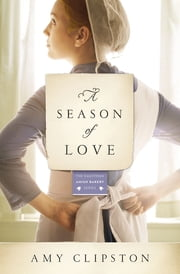 A Season of Love ebook by Amy Clipston