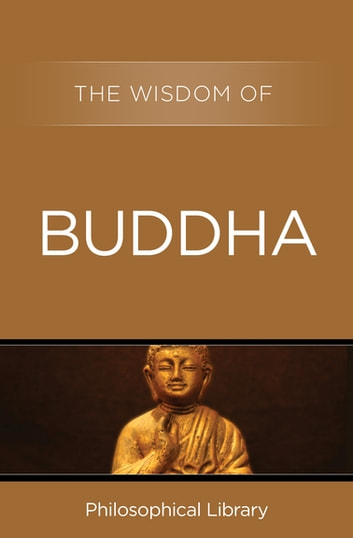 The Wisdom of Buddha ebook by