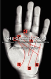 The Graven Palm - A Manual of the Science of Palmistry ebook by Robinson