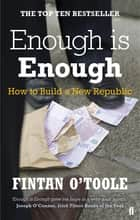 Enough is Enough ebook by Fintan O'Toole,Conor Pope,Kathy Sheridan