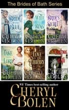 The Brides of Bath Series - The Complete 6-Book Regency Romance Series ebook by