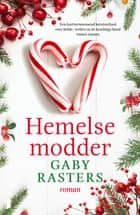 Hemelse modder ebook by Gaby Rasters