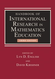 Handbook of International Research in Mathematics Education ebook by Lyn D. English,David Kirshner