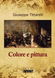 Colore e pittura ebook by Kobo.Web.Store.Products.Fields.ContributorFieldViewModel